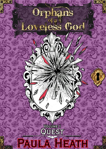 Orphans of a Loveless God - Volume I - Quest