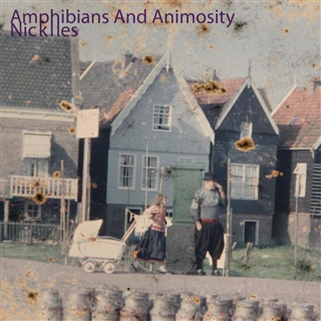 Amphibians and Animosity - EP by Nick Iles