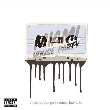 All Proceeds Go Towards Lawsuits by Miami House Party