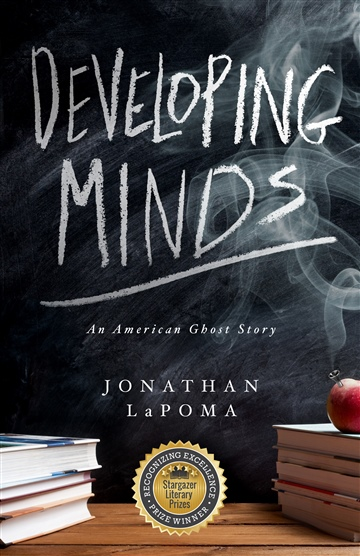 Jonathan LaPoma : Developing Minds: An American Ghost Story