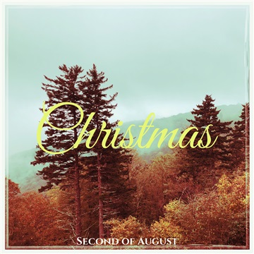 Christmas: by Second of August by Jonathan Allen Wright