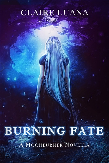 Claire Luana : Burning Fate