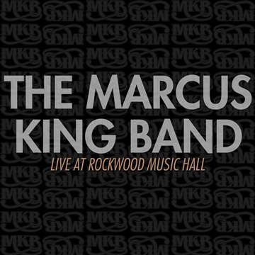 Live at Rockwood Music Hall by The Marcus King Band