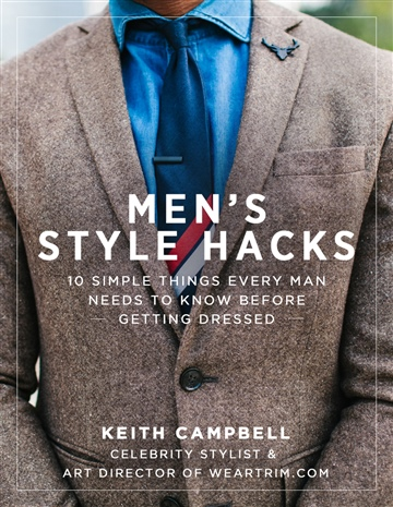 Keith Campbell : Men's Style Hacks