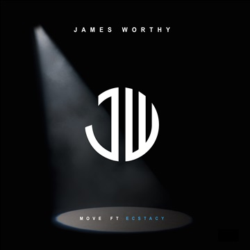 James Worthy : Move ft Ecstacy