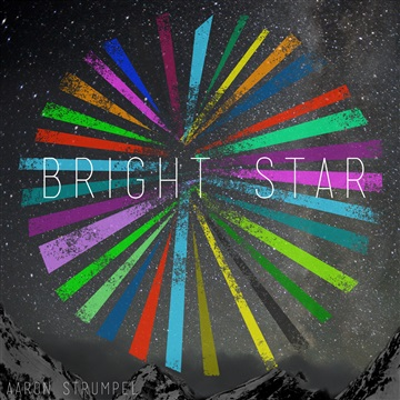 Aaron Strumpel : Bright Star