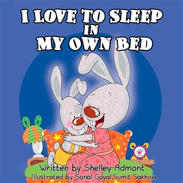 Shelley Admont : I Love to Sleep in My Own Bed