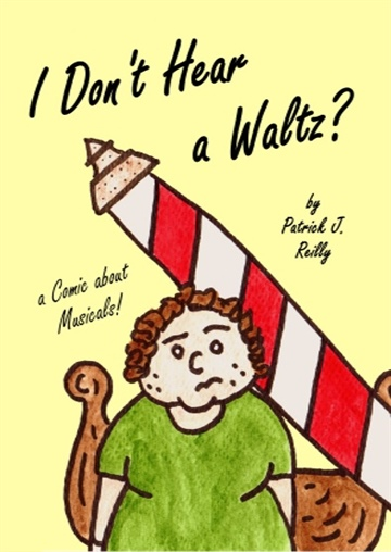 I Don't Hear a Waltz by Patrick J. Reilly