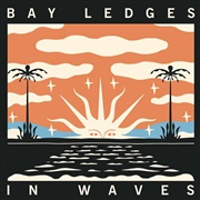 Bay Ledges : In Waves - EP