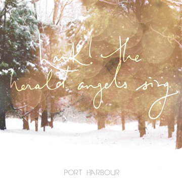 Hark! The Herald Angels Sing - Single by Port Harbour