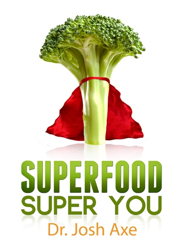 Superfood Super You by Dr. Josh Axe