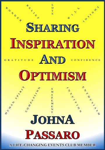 JohnA Passaro : Sharing Inspiration and Optimism