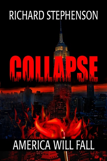 Richard Stephenson : Collapse (New America-Book One)