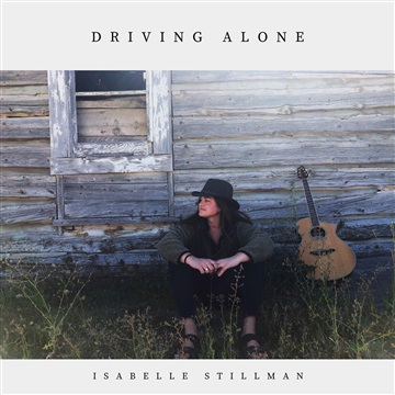Driving Alone (Single) by Isabelle Stillman