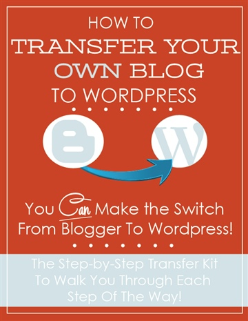 Tanya Peterson : How To TRANSFER YOUR OWN BLOG To Wordpress - The Complete DIY Kit