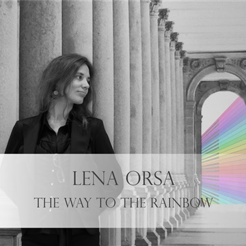 The Way to the Rainbow by Lena Orsa