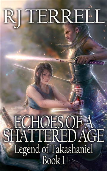 R J Terrell : Echoes of a Shattered Age