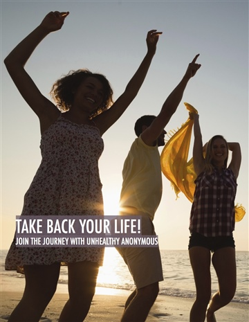 Dr. Pete Sulack : Take Back Your Life: Join the Journey With Unhealthy Anonymous