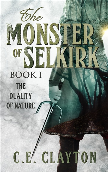 Teaser Chapters For The Monster of Selkirk (Book I: The Duality of Nature)