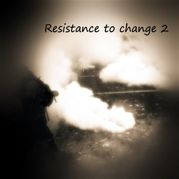 Resistance to change 2 by Various Artists