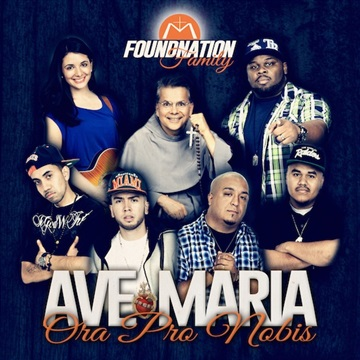 FoundNation : Ave Maria