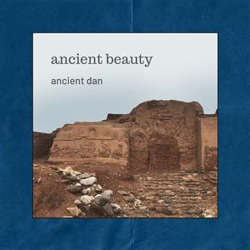 Ancient Beauty by Ancient Dan