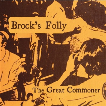 The Great Commoner by Brock's Folly
