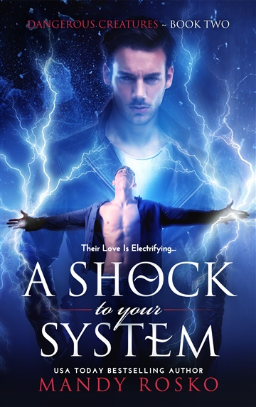 A Shock To Your System (Dangerous Creatures Book 2) M/M