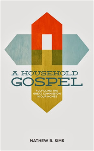 Mathew B. Sims : A Household Gospel
