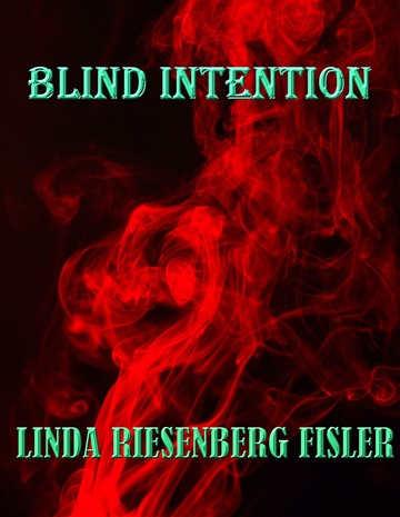 Blind Intention by Linda Riesenberg Fisler