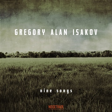 Gregory Alan Isakov : nine songs