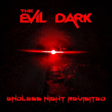 Endless Night Revisited EP by The Evil Dark