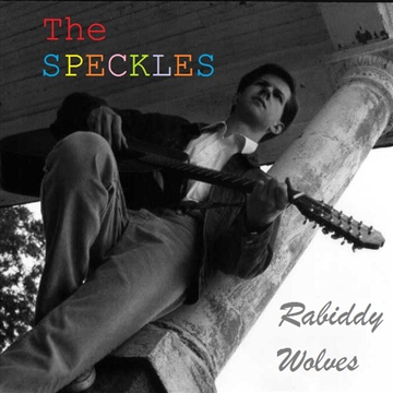 The Speckles : Rabiddy Wolves