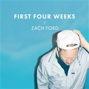 Zach Ford : First Four Weeks