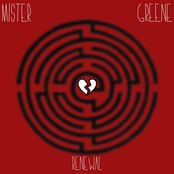 Renewal (EP) by Mister Greene