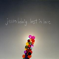 Lost in Love by Jason Ludwig
