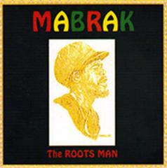 Mabrak : The Roots Man