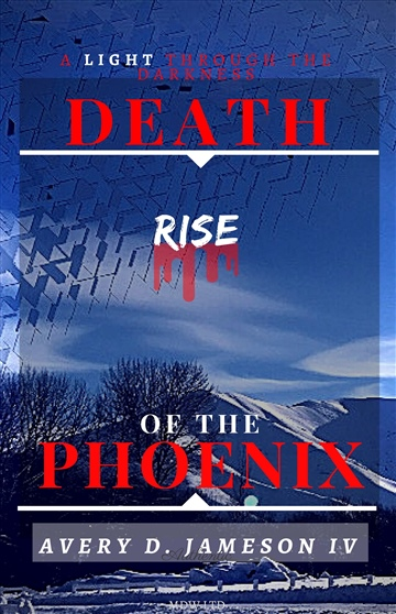 Death Of The Phoenix: Rise