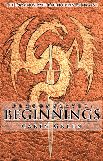 Dragon Slayer: Beginnings (3 chapter sampler)
