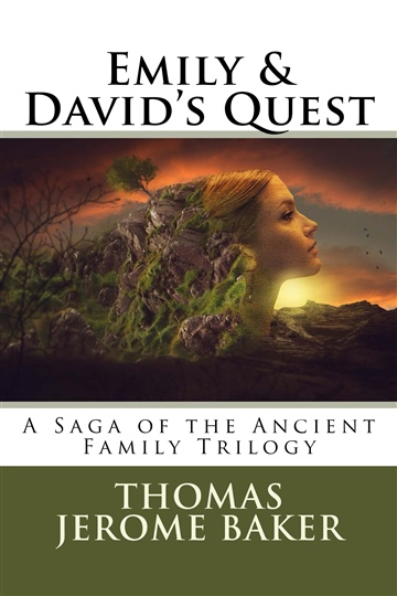 Thomas Jerome Baker : Emily and David's Quest: Chapter 1 and 2