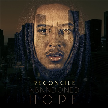 Abandoned Hope by Reconcile