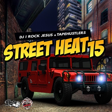 Street Heat 15 by DJ I Rock Jesus