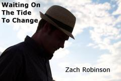 Waiting on the Tide to Change by Zach Robinson