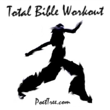 Total Bible Workout (Song Sampler) by PoetTreecom