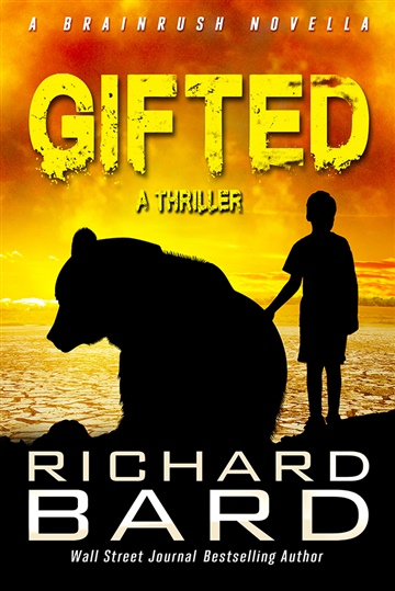 Gifted, a Brainrush Thriller by Richard Bard