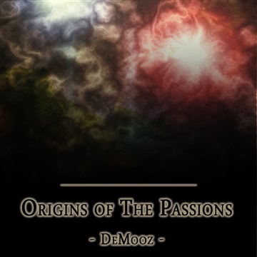 Origins of the Passions by DeMooz