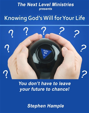 Knowing God's Will for Your Life