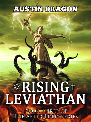 Rising Leviathan (After Eden Series, Book #3) by Austin Dragon