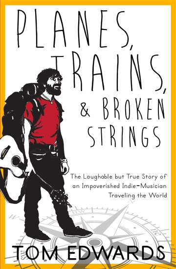 Thomas Edwards : Planes, Trains, & Broken Strings