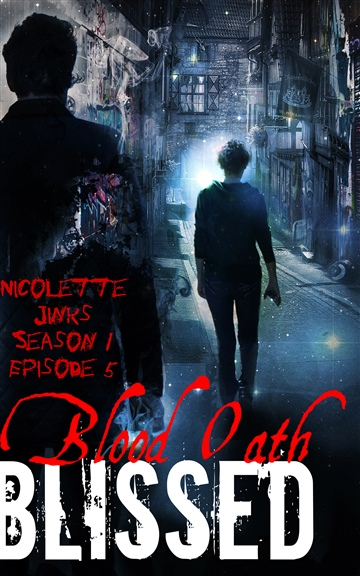 Blissed Season 1 Episode 5 Blood Oath